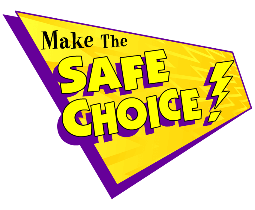 66213 Make The Safe Choice 850x700