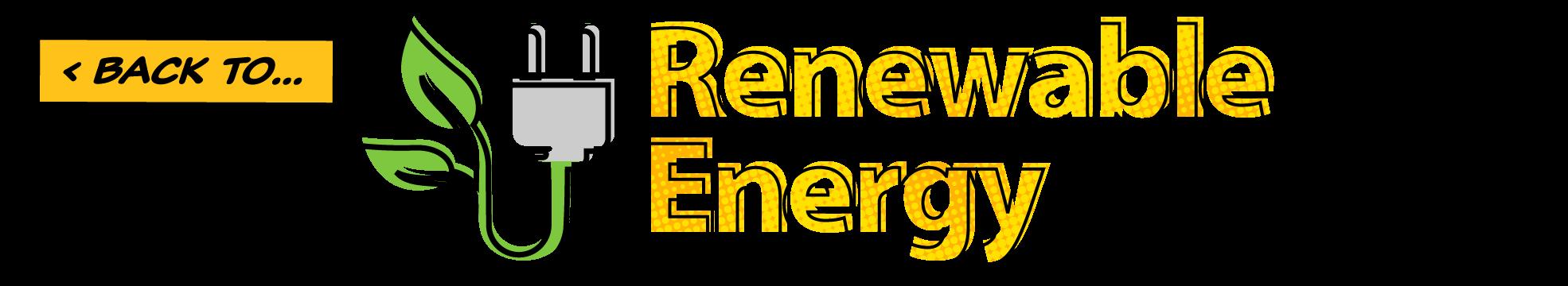 Back to...Renewable Energy
